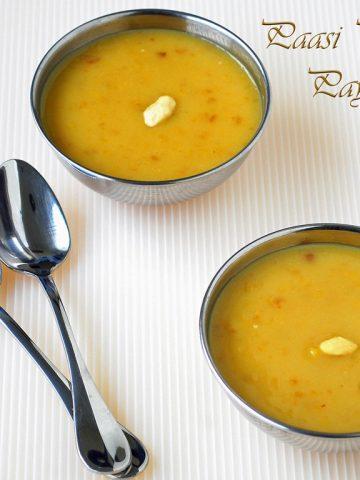 two bowls of pasi paruppu payasam
