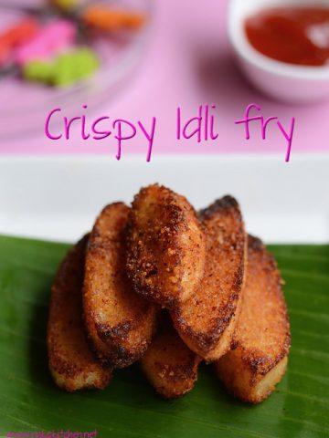 Crispy idli fry, Two ways – Baked & fried