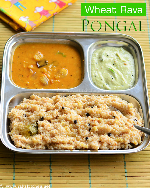 wheat rava pongal recipe