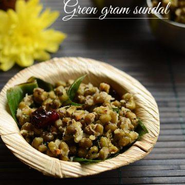 Pachai payaru sundal recipe, green gram sundal