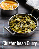 Cluster beans curry recipe