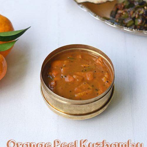 Orange peel vatha kuzhambu, orange skin puli kuzhambu