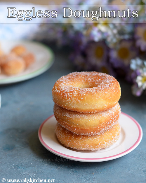 Eggless Doughnut Recipe Basic Donut Soft Light Raks Kitchen