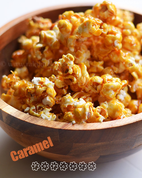 Caramel Popcorn Homemade Caramel Popcorn Raks Kitchen