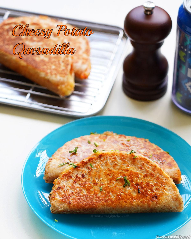 cheesy potato quesadilla